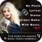My Photo Lyrical Status Video Maker With Music APK