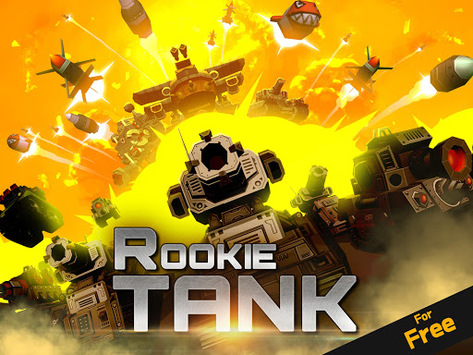 Rookie Tank - Hero APK : Download v1 0 23 for Android at