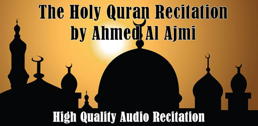 Audio Quran by Ahmed Al Ajmi APK : Download v1 0 for Android