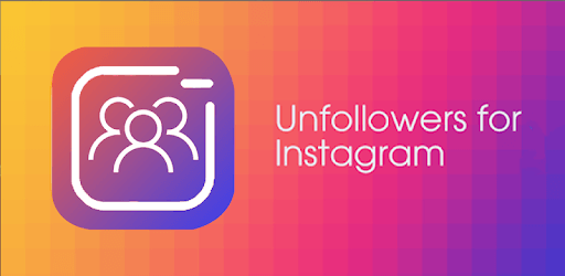 Unfollowers For Instagram & Non Followers 2019 APK : Download v4 4 1
