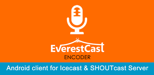 Everest Cast Encoder APK Download for Android latest version for free