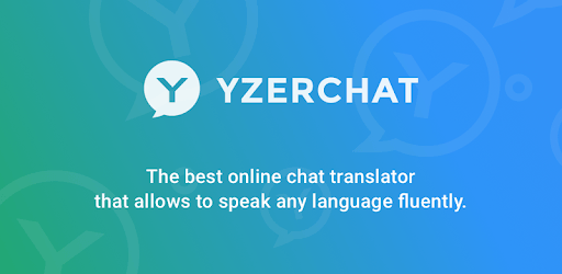 YzerChat messenger APK : Download v3 0 1 for Android at