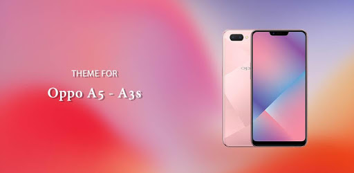 Theme for Oppo A5 - A3s APK : Download v1 0 1 for Android at