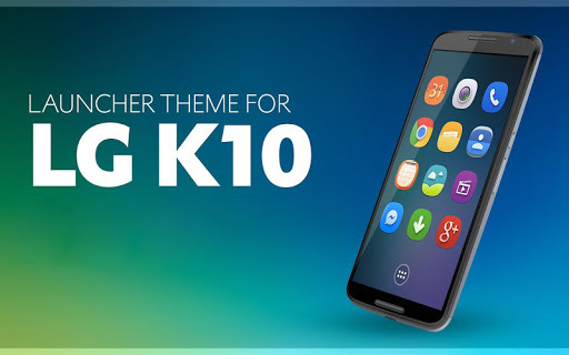 Launcher Theme for LG K10 2018 APK : Download v1 0 3 for