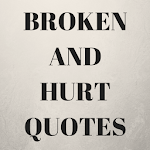 Broken  And Hurt Quotes APK