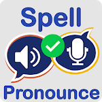 Spell and Pronounce it Right - TTS / STT APK