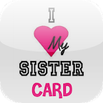 Love You Sister Card APK icon