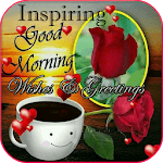 Inspiring Good Morning Wishes And Greetings APK icon