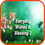 Everyday Wishes And Blessing 2 APK icon