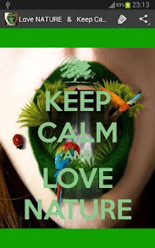 Keep Calm & Love NATURE APK : Download v·▭· · ··· for Android