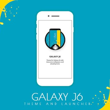 GalaxyJ6 2018 theme and launcher APK : Download v1 2 for