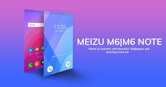 Theme For Meizu M6 | M6 Note APK : Download v1 2 for Android at