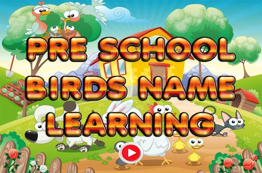 Pre School Games Birds Name APK : Download v1 0 for Android at