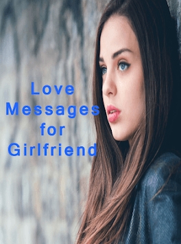 Love messages for girlfriend APK : Download v1 1 for Android