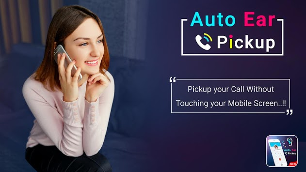 Auto Ear Pickup Caller ID : Gesture Answer Call APK : Download v1 6