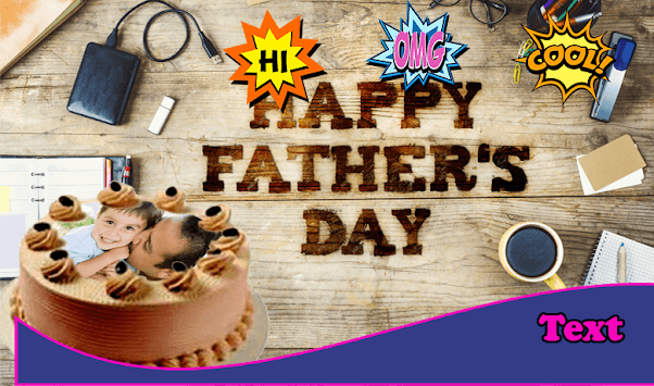 Happy Father's Day Cake Frames APK : Download v1 0 for Android at