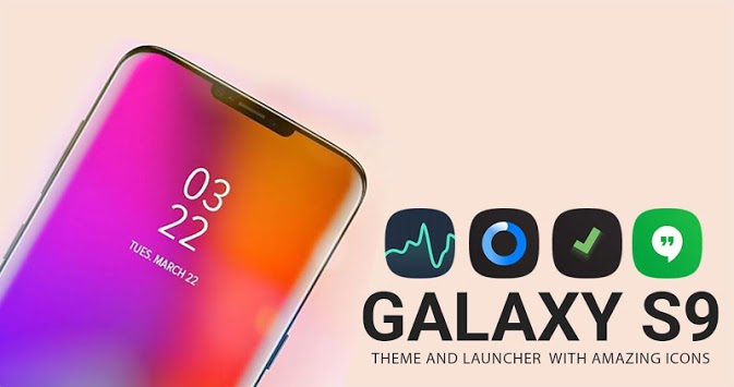 Theme of Samsung s9 | S9+ | Galaxy S9 Plus APK : Download v1