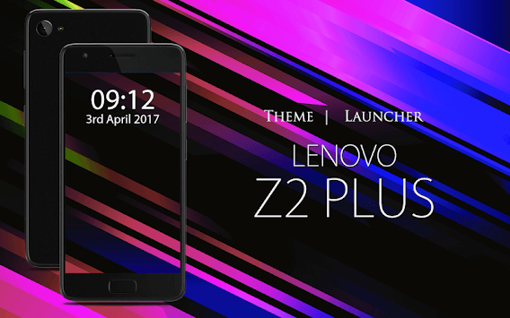 Theme for Lenovo Z2 Plus APK : Download v1 0 1 for Android at