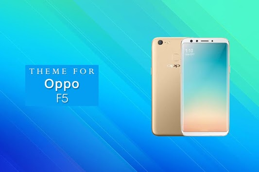 Theme for Oppo F5 Plus APK : Download v1 0 3 for Android at