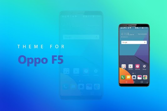Theme for Oppo F5 / F5 Plus APK : Download v1 0 1 for